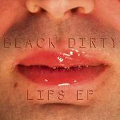 Black Dirty: Lips - EP