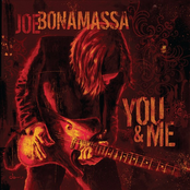 Joe Bonamassa: You And Me