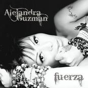 Alejandra Guzman: Fuerza
