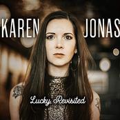 Karen Jonas: Lucky, Revisited