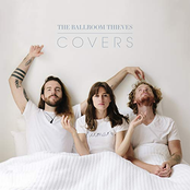 The Ballroom Thieves: Covers