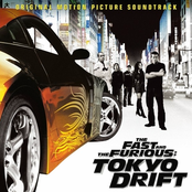 The Fast and the Furious: Tokyo Drift [Original Soundtrack]