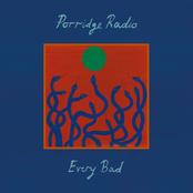 Porridge Radio: Every Bad (Expanded Edition)