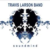 Travis Larson Band: Soundmind