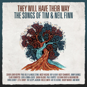They Will Have Their Way - The Songs Of Tim & Neil Finn