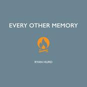 Ryan Hurd: Every Other Memory