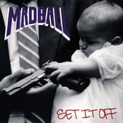 Madball: Set It Off
