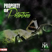 Property Of Potentness EP