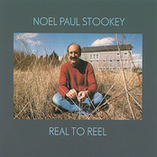 Noel Paul Stookey: Real To Reel