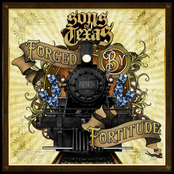 Sons of Texas: Forged By Fortitude