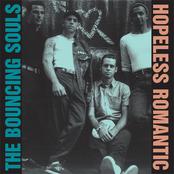 The Bouncing Souls: Hopeless Romantic