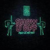 Lud Foe: Show U Off (feat. Lil Uzi Vert)