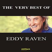Eddy Raven: The Very Best Of Eddy Raven
