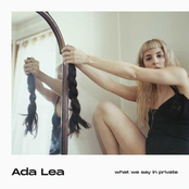 Ada Lea: what we say in private