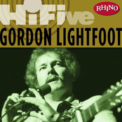 Gordon Lightfoot: Rhino Hi-Five: Gordon Lightfoot