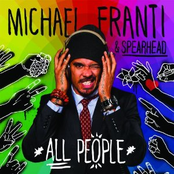Michael Franti & Spearhead: All People (Deluxe)