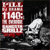 Pill - 1140: The Overdose (Gangsta Grillz)