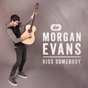 Morgan Evans: Kiss Somebody