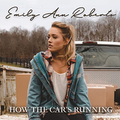 Emily Ann Roberts: How The Car's Running