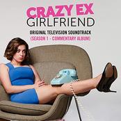 Crazy Ex-Girlfriend: Season 1 (Original Television Soundtrack) [Commentary Album]