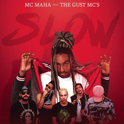 Slow (feat. The Gust MC's)