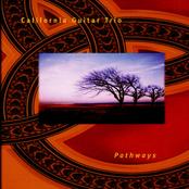 California Guitar Trio: Pathways
