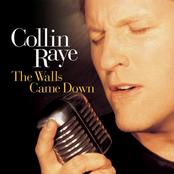Collin Raye: The Walls Came Down