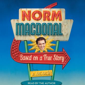 Norm MacDonald: Based On A True Story