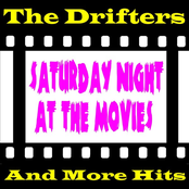 The Drifters: Saturday Night at the Movies