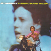 Arlo Guthrie: Running Down the Road (remastered 2004)