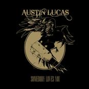 Austin Lucas: Somebody Loves You