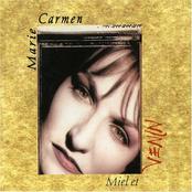 Marie Carmen: Miel et Venin