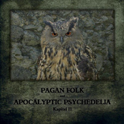 Pagan Folk und Apocalyptic Psychedelia - Kapitel II