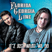 Florida Georgia Line: It'z Just What We Do