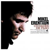 Mikel Erentxun: Ciudades de paso