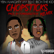 Chopsticks (Remix) [feat. Rich The Kid] - Single