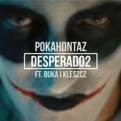 Desperado2 feat. Buka & Kleszcz