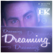 Dreaming (feat. Francis Knight)