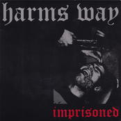 Harm's Way: Imprisoned
