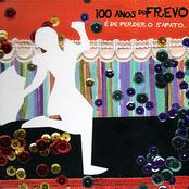 100 Anos do Frevo - É de perder o sapato