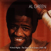Hi and Mighty: The Story of Al Green (1969-78) (disc 1)