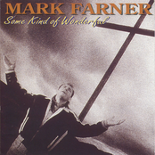 Mark Farner: Some Kind Of Wonderful