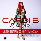 Bodak Yellow (feat. Messiah) [Latin Trap Remix]