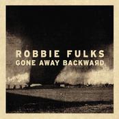Robbie Fulks: Gone Away Backward