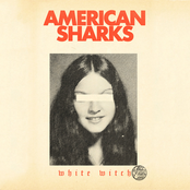 American Sharks: White Witch