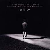 Phil Roy: In The Weird Small Hours