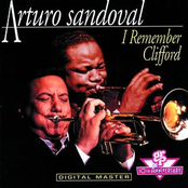 Arturo Sandoval: I Remember Clifford
