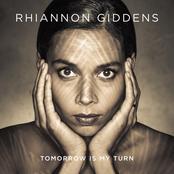 Rhiannon Giddens: Tomorrow Is My Turn