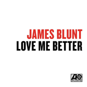 Love Me Better