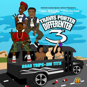 Travis Porter - Differenter 3 (Road Trips & Big Tits)